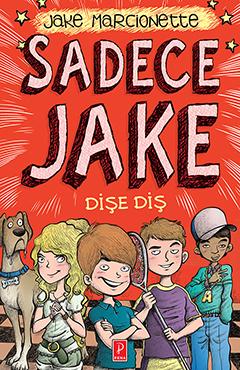 Sadece Jake Dişe Diş Jake Marcionette