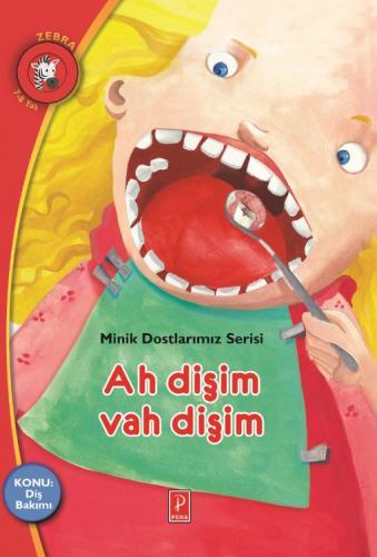 Minik Dostlarımız Serisi Ah Dişim Vah Dişim Zebra 7-8 Yaş Ionna Bouldo