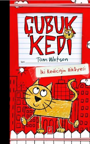 Çubuk Kedi İki Kediciğin Hikayesi