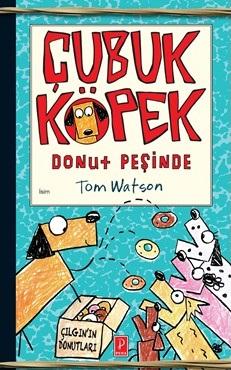 Çubuk Köpek Donut Peşinde Tom Watson