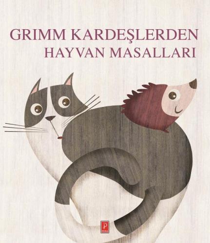 Grimm Kardeşlerden Hayvan Masalları Grimm Kardeşler