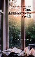19. Yüzyıldan Günümüze Türk Edebiyatında Öykü
