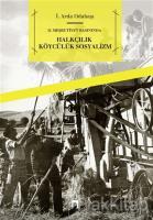 2. Meşrutiyet Basınında - Halkçılık Köycülük Sosyalizm