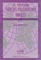 20. Yüzyılda Türk Dış Politikasının Analizi