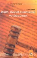 21. Yüzyıla Girerken İslam, Devlet, Cumhuriyet ve Müslüman