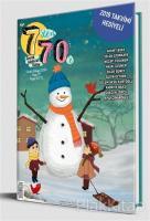 7'den 70'e Çocuk Edebiyat Kültür Dergisi Sayı: 17 Ocak - Şubat 2019