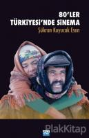 80'ler Türkiyesi'nde Sinema