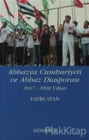 Abhazya Cumhuriyeti ve Abhaz Diasporası
