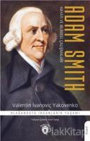 Adam Smith Hayatı ve Bilimsel Çalışmaları