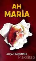 Ah Maria