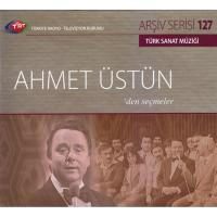 Ahmet Üstün'den Seçmeler (CD)