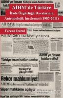 AİHM'de Türkiye: İfade Özgürlüğü Davalarının Antropolojik İncelemesi (1987-2011)