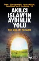 Akılcı İslam'ın Aydınlık Yolu