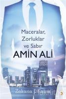 Amin Ali: Maceralar, Zorluklar ve Sabır