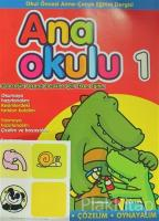 Ana Okulu Sayı: 1 Okul Öncesi Anne-Çocuk Eğitim Dergisi