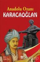 Anadolu Ozanı Karacaoğlan