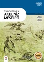 Anadolu'nun İstikbali ve Akdeniz Meselesi