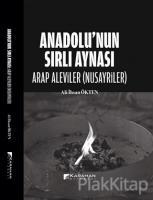 Anadolu'nun Sırlı Aynası - Arap Aleviler(Nusayriler)