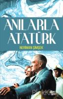 Anılarla Atatürk