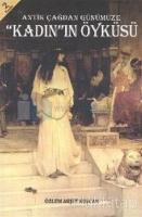 Antik Çağdan Günümüze Kadının Öyküsü