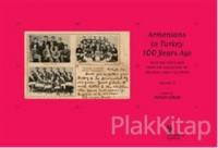 Armenians in Turkey 100 Years Ago With the Postcards from the Collection of Orlando Carlo Calumeno 2. Cilt (Ciltli)