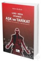 Aşk ve Tarikat / Lord - Meda Efsanesi