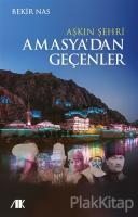 Aşkın Şehri Amasya'dan Geçenler