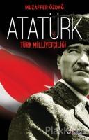 Atatürk ve Türk Milliyetçiliği