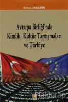Avrupa Birliği'nde Kimlik, Kültür Tartışmaları ve Türkiye