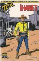 Aylık Altın Seri Tex Sayı: 55 İhanet