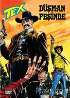 Aylık Tex Sayı: 199 Düşman Peşinde