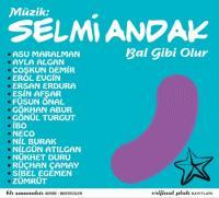 Müzik Selmi Andak: Bal Gibi Olur (CD)