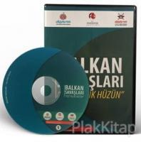 Balkan Savaşları Yüz Yıllık Hüzün