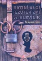 Batıni Algı (Ezoterizm) ve Alevilik