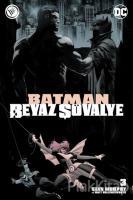 Batman Beyaz Şövalye Sayı 3