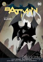 Batman Cilt 9: Bloom