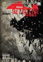 Batman - Dedektif Hikayeleri Cilt 7: Anarky