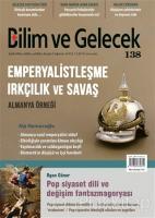 Bilim ve Gelecek Dergisi Sayı: 138