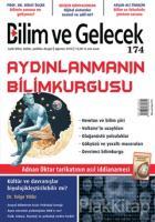 Bilim ve Gelecek Dergisi Sayı: 174 Ağustos 2018