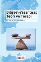 Bilişsel - Yaşantısal Teori ve Terapi