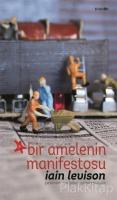 Bir Amelenin Manifestosu (Ciltli)