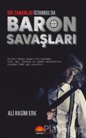 Bir Zamanlar İstanbul'da Baron Savaşları