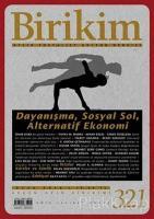 Birikim Aylık Sosyalist Kültür Dergisi Sayı: 321 Ocak 2016