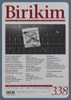 Birikim Aylık Sosyalist Kültür Dergisi Sayı: 338 Haziran 2017