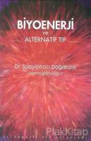 Biyoenerji ve Alternatif Tıp