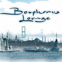Bosphorus Lounge (Plak)