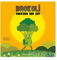 Brokoli Hakkında Her Şey