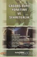 Çağdaş Büro Yönetimi ve Sekreterlik