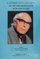 Çağımız Velilerinden Dr. Münir Derman'ın Kerametleri