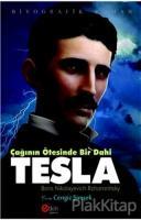 Çağının Ötesinde Bir Dahi - Tesla